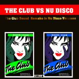 The Club vs Nu Disco # 03