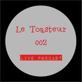 Le Toasteur #002 [Live Set] (2014-08-24)