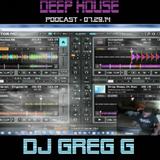 DEEP HOUSE - PODCAST - 07-29-14 - DJ GREG G