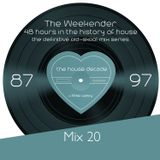 The Weekender Mix 20 - Even More Positive Stomping