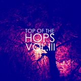 TOP OF THE HOPS VOL.III