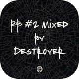 RB #2 Mixed by Destroyer