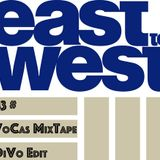 43# East2West (VoCas MixTape - DiVo Edit)