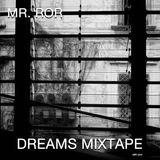 Dreams Mixtape