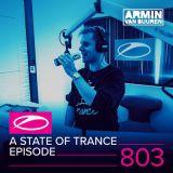 Armin van Buuren – A State of Trance ASOT 803 – 02-MAR-2017