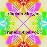 Captain Morgan - Transcription Vol. 3 (Welcome to the Show)