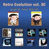 Retro Evolution Mix Vol. 30 - Dark Nu Beat