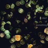 Start Of Something - Episode 018