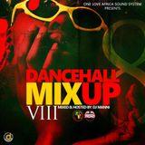 DJ MANNI DANCEHALL MIX UP VOL.8