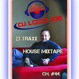 House MixTape CH. #44