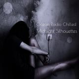 "Ocean Radio Chilled ""Midnight Silhouettes"" 10-22-17"