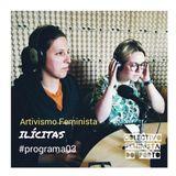 Ilicitas#Programa03_Artivismo_feminista