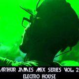 Arthur James Mix Series Vol. 2 Electro House