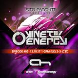Stu Patchitt - Kinetik Energy EP 03 - AHFM