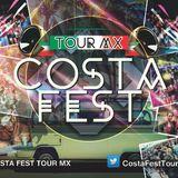 Costa Fest Sessions Guest DJ 017 by Jibran Llaca