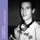 Dj Roberto (Roberto Rios) - Classics 002 (2005-2010)
