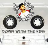 Down With The King Mixshow demo
