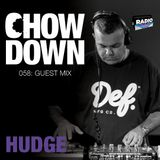 Chow Down : 058 : Guest Mix : Hudge