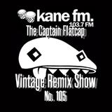 KFMP: Vintage Remix Show - Show 105 -22-02-2017