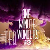 Dany Teq @ One_Minute_Wonders 3 @