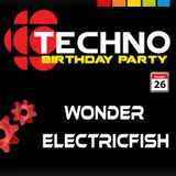 Wonder & Electricfish @ Techno Birthdays 26 Oct. 2013