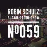 Robin Schulz | Sugar Radio 059