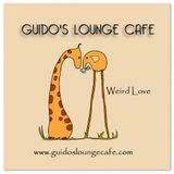 Guido's Lounge Cafe Broadcast 0220 Weird Love (20160520)