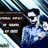Meraj Udiin Khan pres. Eternal Impact Of Sound Ep. 022 (November 2019)
