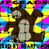 UpGRADED - Mixed By BeaRPuncheR