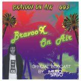 BravooX On Air #003 - By Mario Bravo