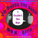 I Couldn't Get High - 25 Turds for Your Bum Ride  by DJ girlgroupgirl