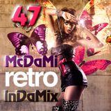 McDaMi - InDaMix 47 [RETRO]