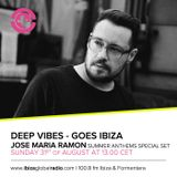 Deep Vibes - Guest Jose Maria Ramon - 31.08.2014 - Summer Anthems Special Set