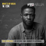 What's Up Abuja - The Podcast + Johnny Drille interview (Mon 1 Oct 2018)