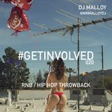 #GETINVOLVED020 - RnB HipHop Throwback