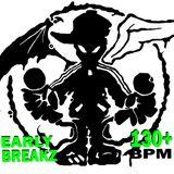DJ REDSTER - EARLY BREAKZ 130+ BPM