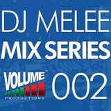 DJ Melee - Mix Series VOLUME002