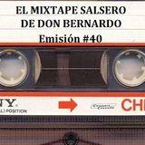 El Mixtape Salsero de Don Bernardo - Emisión 040