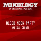 Mixology by Bergwall (Vol 020) - Blood Moon Party