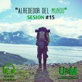 Sesion #15 - Alrededor del mundo