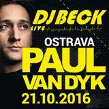 DJ BECK LIVE - CITADELA (21.10.2016) - PAUL VAN DYK