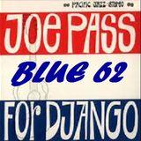 BLUE 62: For Django