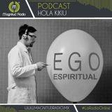 """HK: """"EGO espiritual"""""""