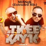 MISS2K - Da Tweekaz ( Extended Mix ) 2 hour