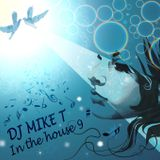Dj Mike T - In The House 9