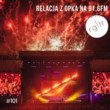 Regulator #101 - relacja z Openera'17 @Radio LUZ