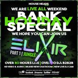elixir - LIVE - JUNGLE-PART 1 - BANK HOLIDAY SPECIAL - House Heads Radio UK - May 24, 2020