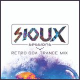 Sioux Sessions [Retro Goa Trance Mix by Mića]
