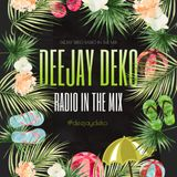 DEEJAY DEKO @ RADIO IN THE MIX