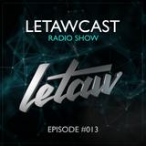 LETAWCAST Radio Show #013 by LETAW